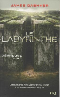 James Dashner Le labyrinthe L'épreuve livre 1