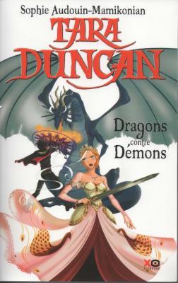 Sophie Audouin-Mamikonian - Tara Duncan - Dragons contre Demons Livre 10