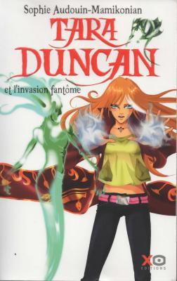 Sophie Audouin-Mamikonian - Tara Duncan - Et l invasion fantome Livre 7